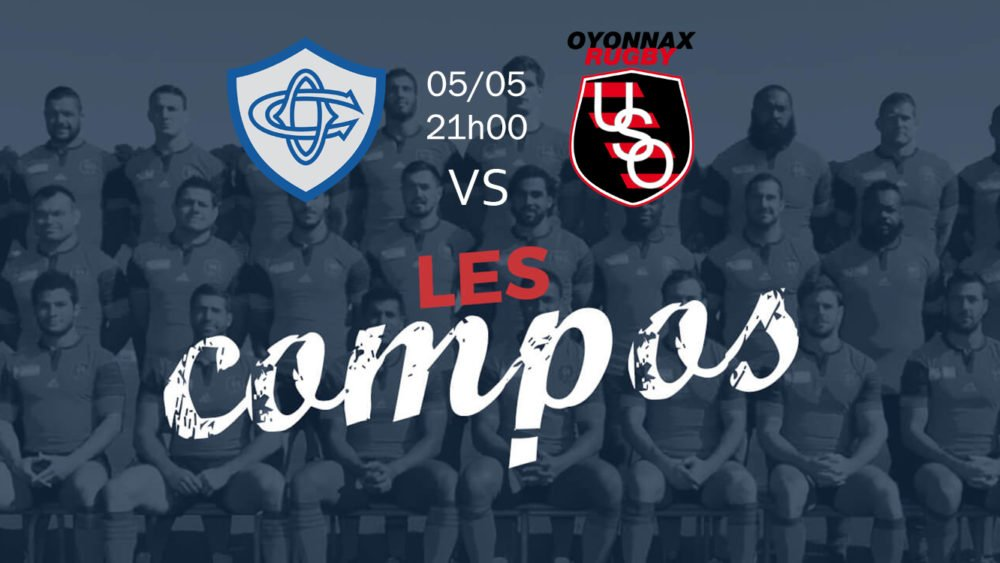 castres v oyonnax compositions équipes rugby france top 14 xv de départ 15