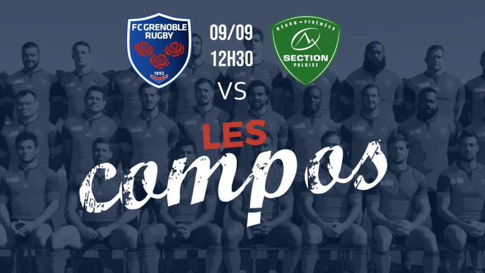 les compositions grenoble vs pau xv de départ top 14 rugby