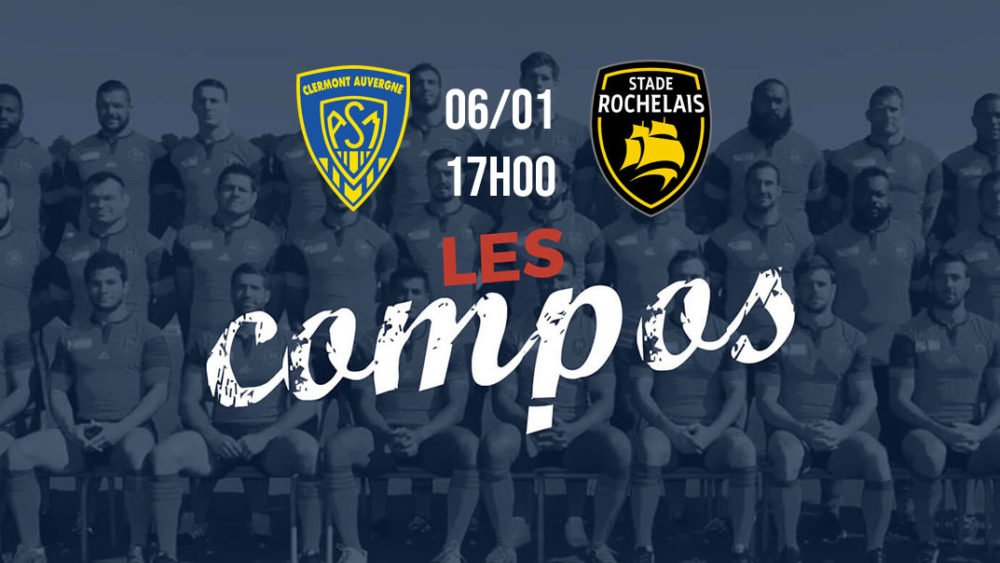 les compositions clermont vs la rochelle rugby france xv de départ 15