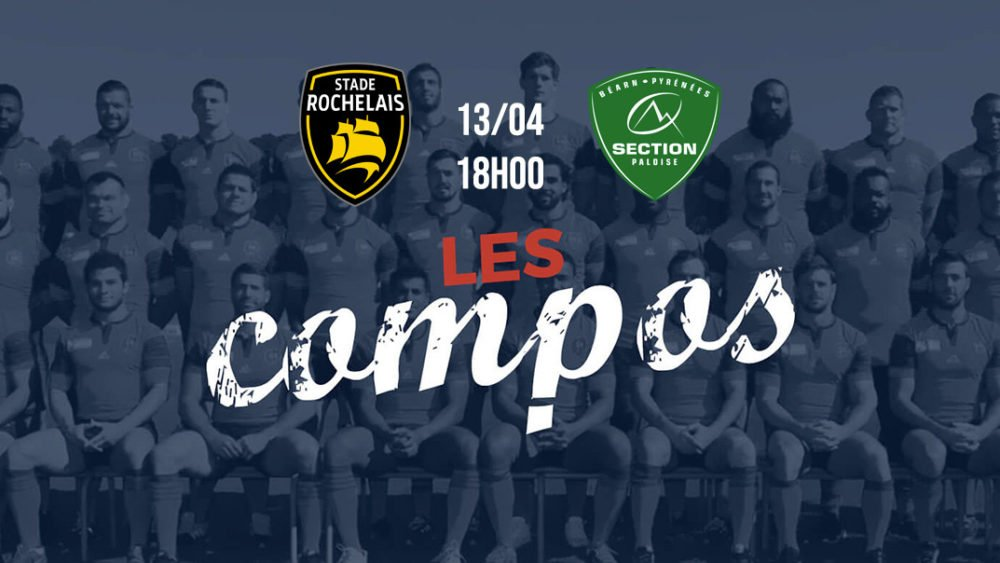 top 14 les formations la rochelle vs pau rugby france xv de départ 15