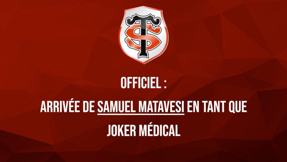 top 14 toulouse officiel arrivée de samuel matavesi en tant que joker médical rugby france xv de départ 15