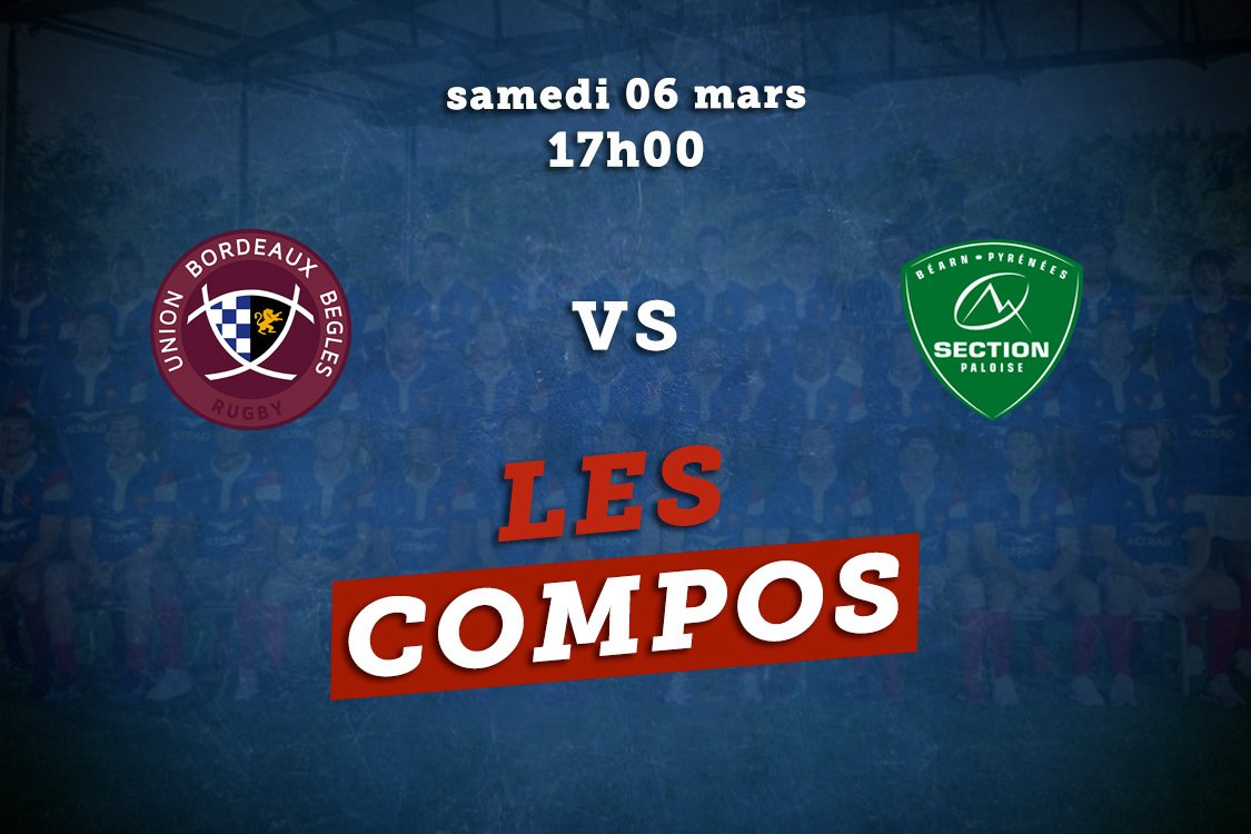 top 14 compos bordeaux vs pau rugby france xv de départ 15