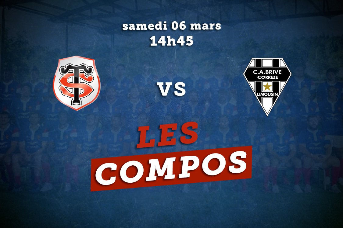 top 14 compos toulouse vs brive rugby france xv de départ 15