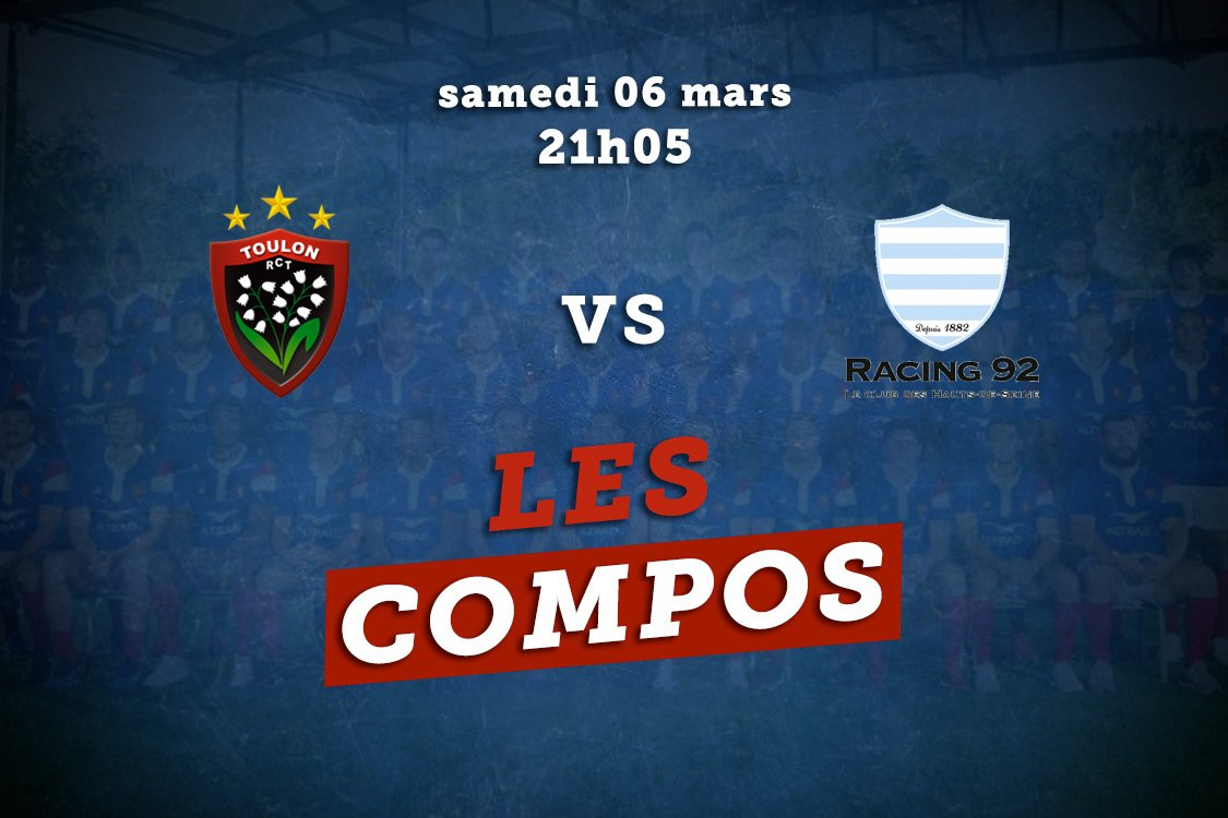 top 14 compos toulon vs racing 92 rugby france xv de départ 15